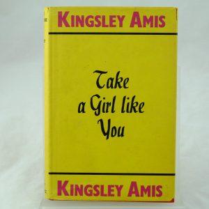 Take a Girl Like You by Kingsley Amis 1st