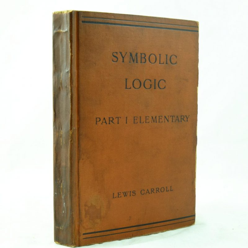 Charles Dodgson Symbolic Logic Part 1 Elementary Rare And