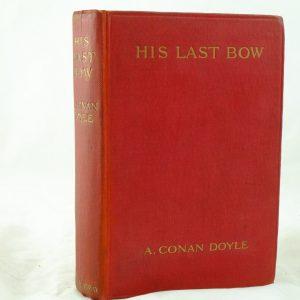 His Last Bow by Sir Arthur Conan doyle