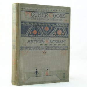 Mother Goose illustrated by Arthur Rackham 1st edition