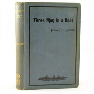 Three Men in a Boat by Jerome K Jerome 1st