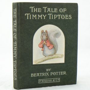 The Tale of Timmy Tiptoes by Beatrix Potter v good