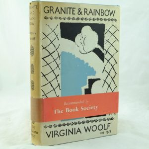 Granite and Rainbow by Virginia Woolf