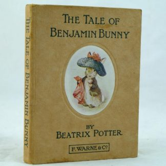 The Tale of Benjamin Bunny by Beatrix Potter 1st edition