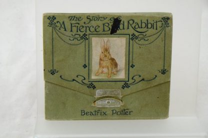 The Story of the Fierce Bad Rabbit by Beatrix Potter