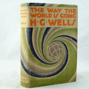 The Way the World is Going by H G Wells signed