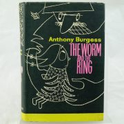 Anthony Burgess The Worm and The Ring