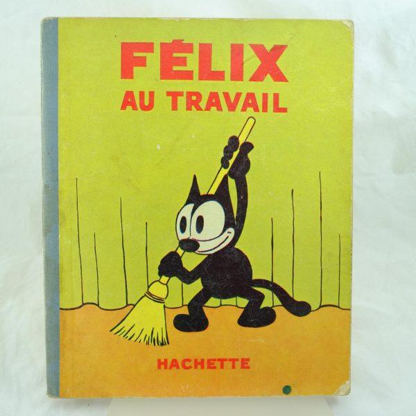 Felix Au Travail – first edition (1)