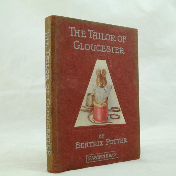 Tailor of Gloucester first edition 1