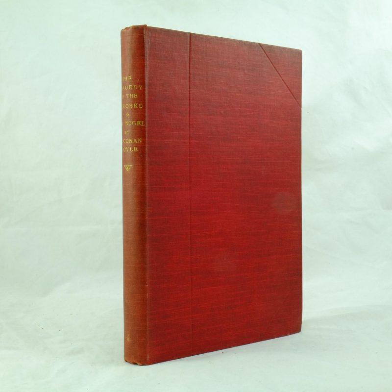 Tragedy of the Korosko, Sir Nigel signed Arthur Conan Doyle 1