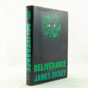 Deliverance - James Dickey 1st US edition