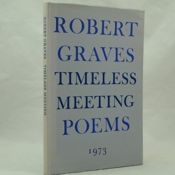 Robert Graves Timeless meeting poems (1)