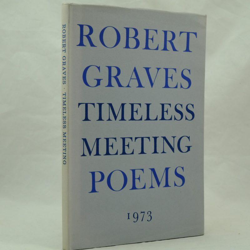 Robert Graves Timeless meeting poems