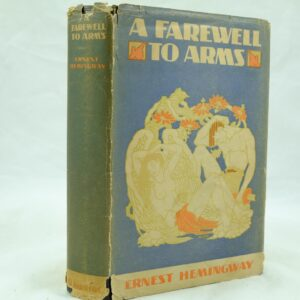 A Farewell to Arms by Ernest Hemingway 1st