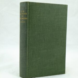 Sir Quixote of the Moors by John Buchan 1st