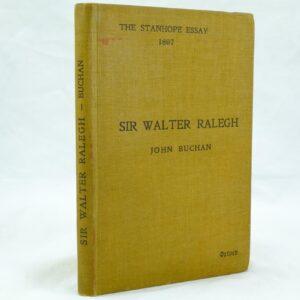 Sir Walter Ralegh by John Buchan