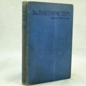 he Thirty Nine Steps by John Buchan 1st