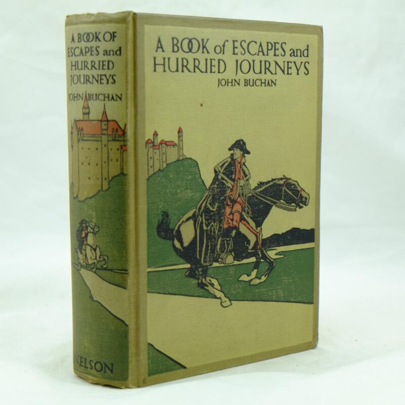 A Book of Escapes and Hurried Journeys by John Buchan