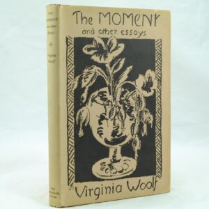 The Moment by Virginia Woolf