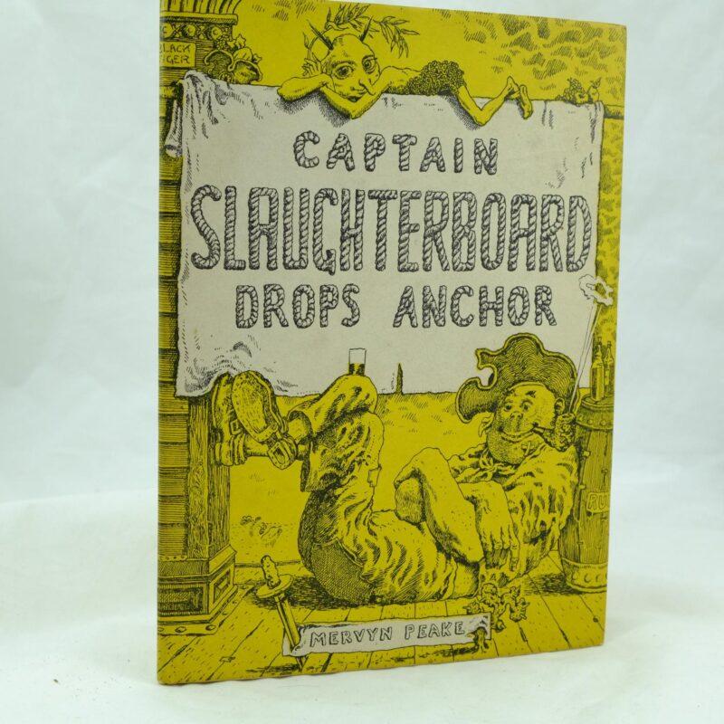 Mervyn Peake Captain Slaughterboard Drops Anchor