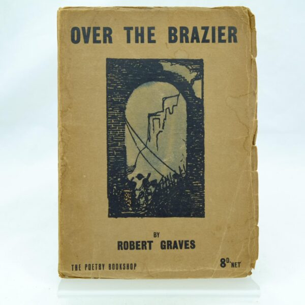 Over the Brazier by Robert Graves (2)