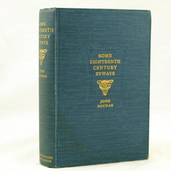 Some Eighteenth Century Byways by John Buchan (1)