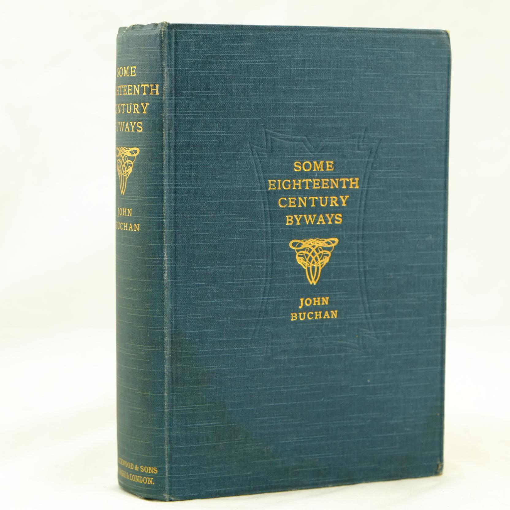 Some Eighteenth Century Byways by John Buchan