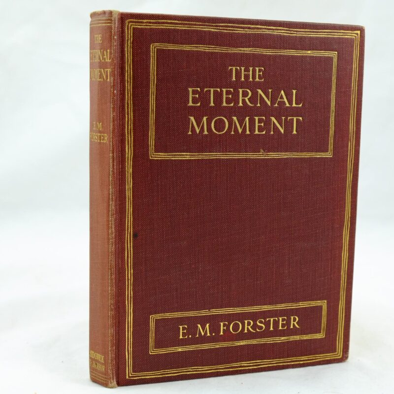 The Eternal Moment by E M Forster