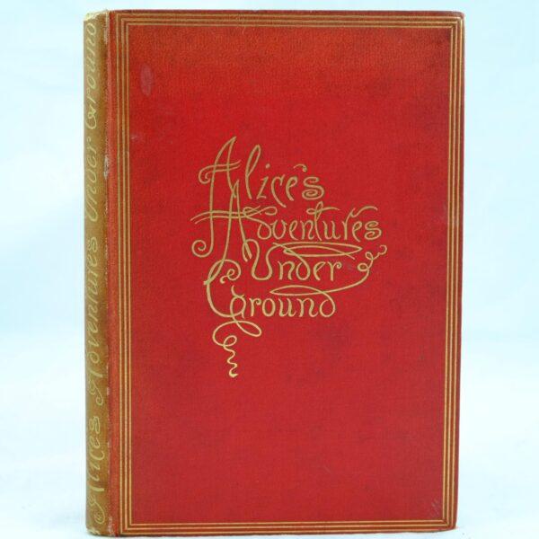 Alices Adventures Underground by Lewis Carroll 1st (6)