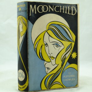 Moonchild by Aleister Crowley DJ