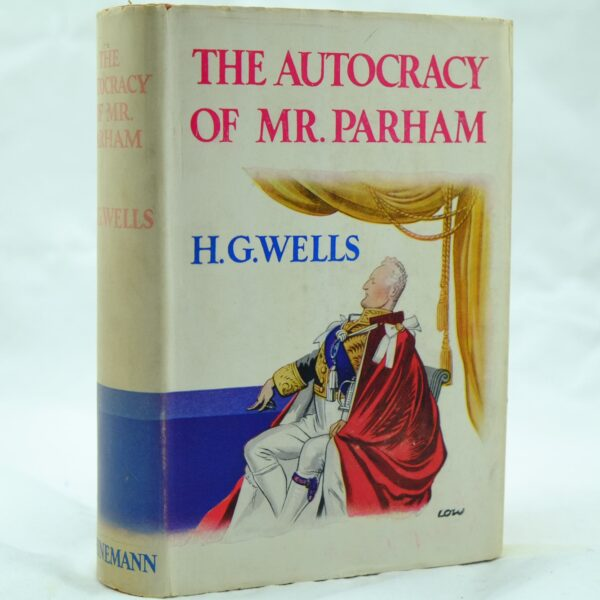 The Autocracy of Mr Parham by H G Wells (9)