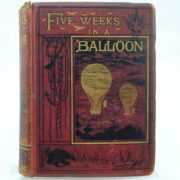 Five Weeks in a Balloon by Jules Verne