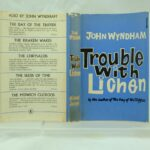 Trouble with Litchen by John Wyndham