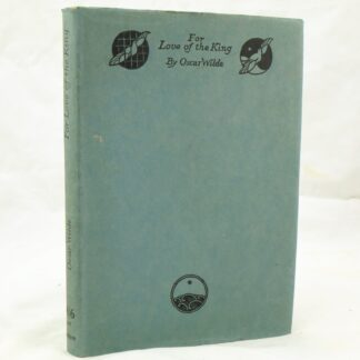 For the Love of the King by Oscar Wilde