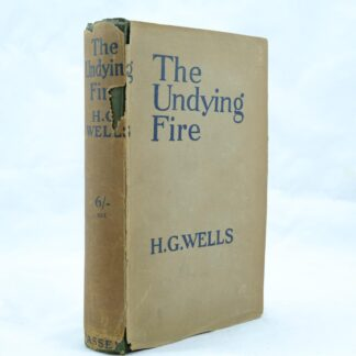 The Undying Fire by H G Wells