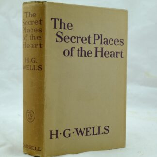 The Secret Places of the Heart by H G Wells