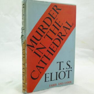 Murder in the Cathedral by T. S. Eliot signed author