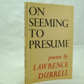 On Seeming to Presume by Lawrence Durrell
