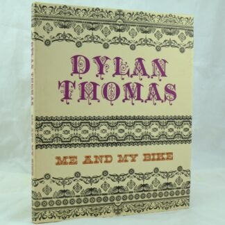 Me and My Bike by Dylan Thomas